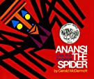 Anansi the Spider: A Tale from the Ashanti, by Gerald McDermott