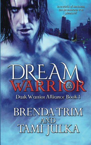 Alliance Series (Dream Warrior: Dark Warrior Alliance Book 1 (Volume 1))