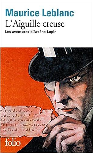 En ligne L'Aiguille creuse: Les aventures d'Arsène Lupin pdf