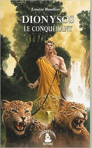 Dionysos le conquérant de Louise Rouiller 51fGwgao8pL._SX310_BO1,204,203,200_