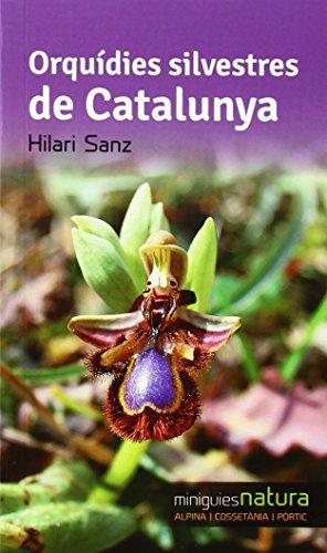 Descargar Libro Orquídies Silvestres De Catalunya Hilari Sanz