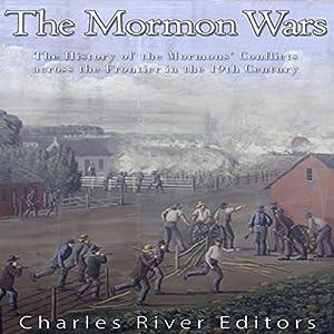 The Mormon Wars Audiobook