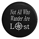 cover all tire - Not All Who Wander Are Lost - Sea Compass Spare Jeep Wrangler Camper SUV Tire Cover White Ink 32 in