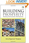 Building Prosperity: Housing and Econ...