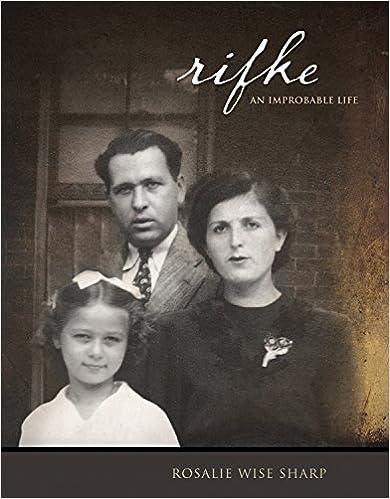 Rifke An Improbable Life