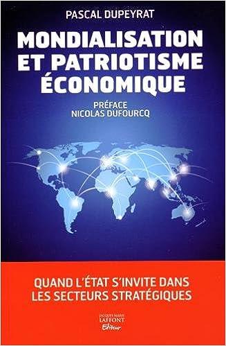 Livre gratuits Mondialisation et patriotisme économique pdf epub
