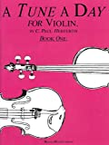 A Tune a Day - Violin, C. Paul Herfurth, 1423488792