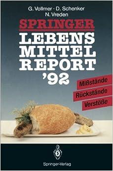 Springer Lebensmittelreport '92: Mißstände · Rückstände · Verstöße
