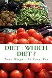 Diet - Which Diet?, S. Ashley, 1475228155