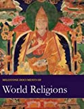 img - for Milestone Documents of World Religions, Revised Edition book / textbook / text book