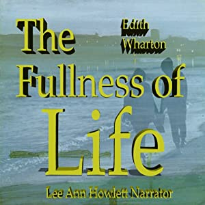 The Fulness of Life Audiobook