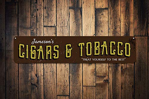 - rfy9u7 Cigars & Tobacco Sign Personalized Treat Yourself to The Best Sign Custom Name Cigar Store Man Cave Sign Quality Aluminum