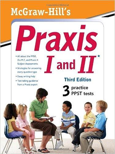 McGraw-Hills PRAXIS I and II, 2nd Ed