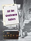 All the Gentlemen Callers, Judith Thompson Witmer, 0983776814