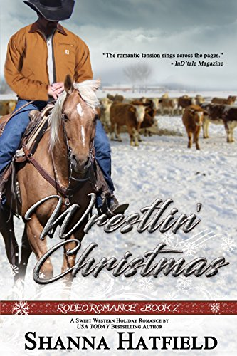 Wrestlin' Christmas: (Sweet Western Holiday Romance) (Rodeo Romance Book 2) cover