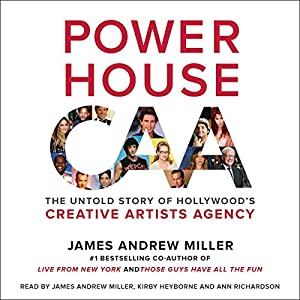 Amazon powerhouse the untold story of hollywoods creative amazon powerhouse the untold story of hollywoods creative artists agency audible audio edition james andrew miller kirby heyborne ann richardson fandeluxe Choice Image