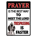 Rivers Edge Products Prayer Is The Best Way Tin Sign, 16-Inch