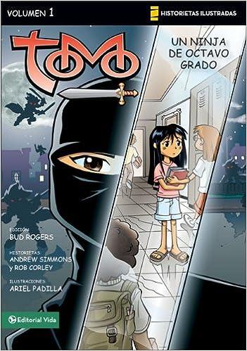 Un ninja de octavo grado (Historietas Ilustradas / Tomo ...