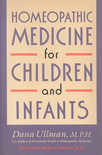 (Homeopathic Medicine for Children and Infants)