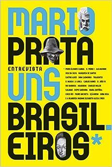 Book Mario Prata Entrevista Uns Brasileiros (Em Portugues do Brasil)