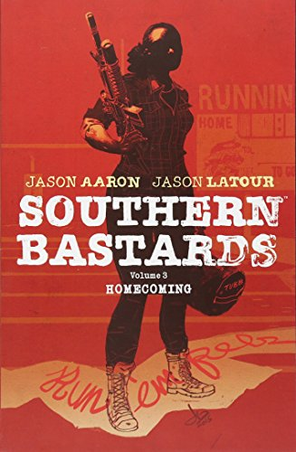 Southern Bastards Volume 3: Homecoming [Jason Aaron - Jason Latour] (Tapa Blanda)