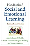 Handbook of Social and Emotional Learning: Research and Practice