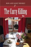 The Curry Killing (The Pippa Hunnechurch Mysteries - Book Three 3)