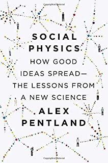 Amazon social physics how social networks can make us smarter social physics how good ideas spread the lessons from a new science by alex fandeluxe Images