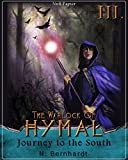 The Warlock of Hymal - Book III: Journey to the South