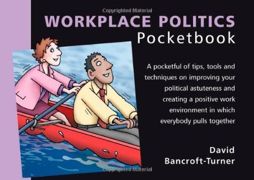 Workplace Politics: David Bancroft-Turner, Phil Hailstone ...