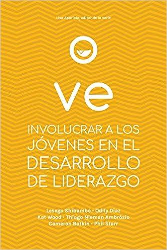 VE: INVOLUCRAR A LOS JÓVENES EN EL DESARROLLO DE LIDERAZGO: Amazon ...