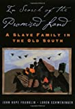 img - for In Search of the Promised Land: A Slave Family in the Old South (New Narratives in American History) by John Hope Franklin (2005-09-01) book / textbook / text book