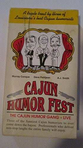 Cajun Humor Fest featuring Murray Conque, Dave Petitjean and AJ Smith {VHS (Dave Petitjean)