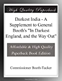 img - for Darkest India - A Supplement to General Booth's
