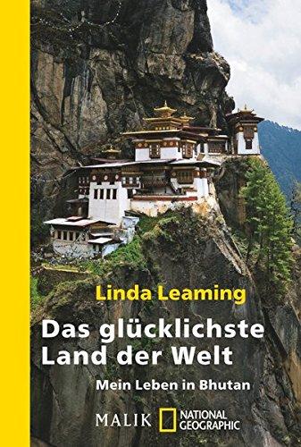 Das glücklichste Land der Welt: Mein Leben in Bhutan Taschenbuch – 12. Februar 2013 Linda Leaming Ursula Bischoff NG Taschenbuch 3492404723