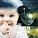Mail Order Bride: The Western Baby Train Audiobook by Emma Ashwood Narrated by Meghan Kelly