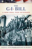 The GI Bill, Glenn C. Altschuler and Stuart M. Blumin, 0195182286