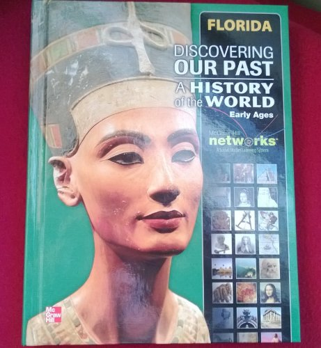 Read Online Discovering Our Past A History of the World Early Ages Florida Edition pdf epub