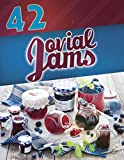 42 Jovial Jams (Jam recipes, canning and preserving, jars, Jar  recipes, Jar meals, jam cookbook)