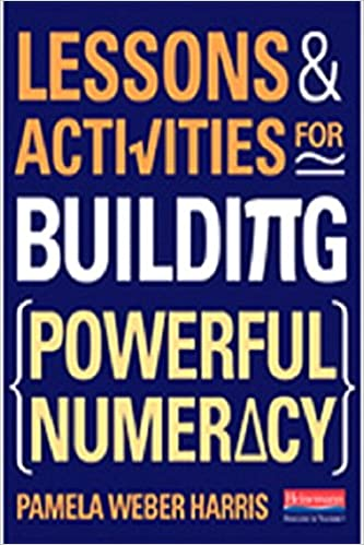 Amazon.com: Lessons and Activities for Building Powerful Numeracy ...