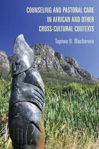 Download Counseling and Pastoral Care in African and Other Cross-Cultural Contexts ebook