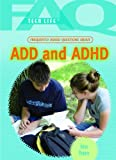 Frequently Asked Questions about ADD and ADHD, Jonas Pomere, 1404219706