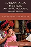 Introducing Medical Anthropology, Merrill Singer and Hans A. Baer, 0759120889