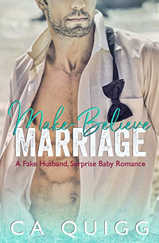 Make Believe Marriage Husband Surprise Romance ebook product image