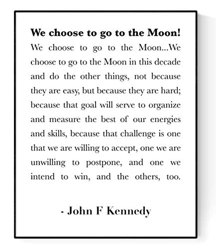 John F Kennedy (JFK) Quote Art | We Choose to Go to The Moon | Minimalist Art Print (8x10) (We Choose To Go To The Moon Quote)