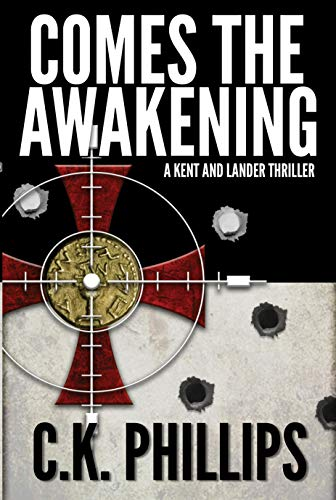 Book: Comes The Awakening by C. K. Phillips