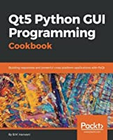 Qt5 Python GUI Programming Cookbook Front Cover