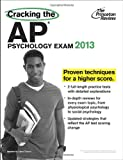 Cracking the AP Psychology Exam, 2013 Edition, Princeton Review, 0307945170