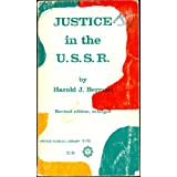 Justice in the U.S.S.R.: An Interpretation of the Soviet Law