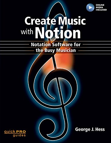 Notation Composition Software - Create Music with Notion: Notation Software for the Busy Musician